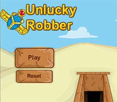 UNLUCKY ROBBER